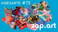 VIDEOARTE - ZAP.ART #75
