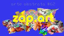 VIDEOARTE - ZAP.ART #62