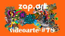 VIDEOARTE - ZAP.ART#78