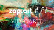 VIDEOARTE - ZAP.ART #77