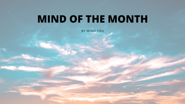 Mind of the Month