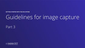 Guidelines for image capture in EVA Well - Part 3