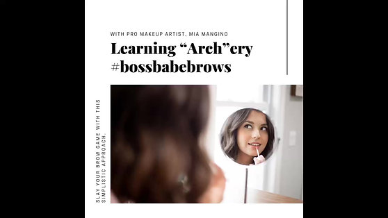"""Learning """"Arch'ery #bossbabebrows"""