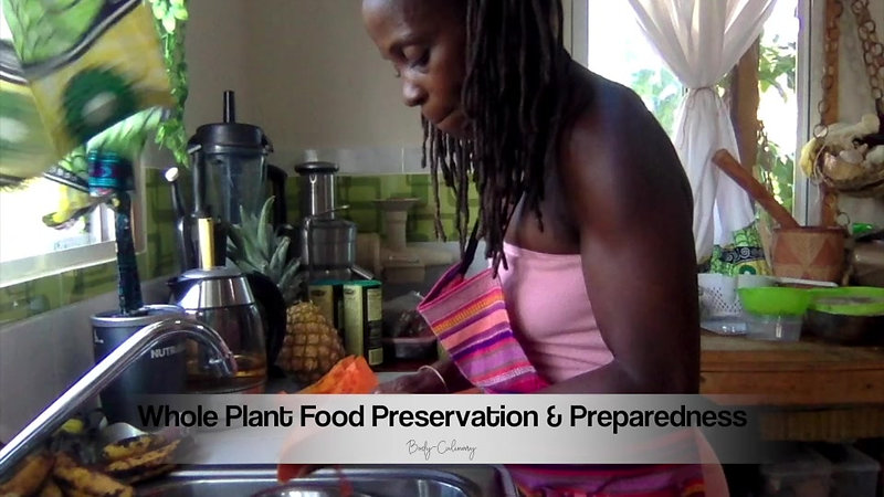 Preparedness Whole Plant Food Preservation Workshop