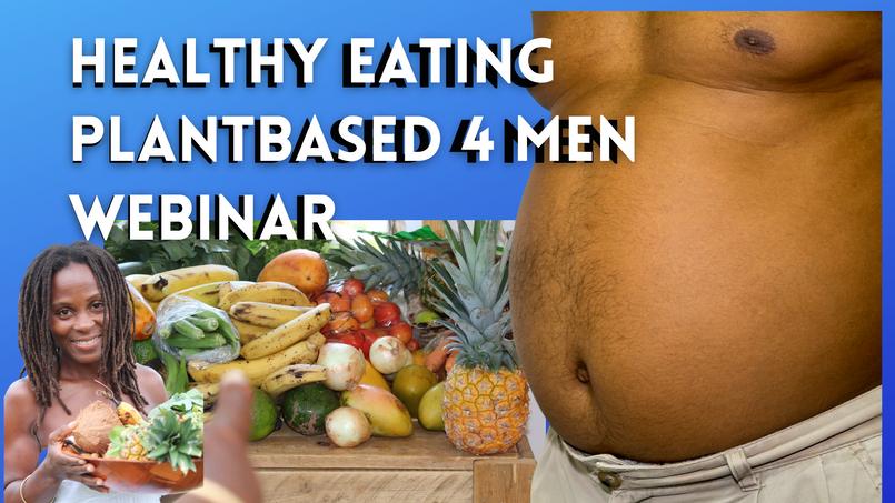 4Men Healthy Plantbased Eating Lifestyle