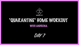 """Day 7 """"QUARANTINE"""" FREE HOME WORKOUT"""