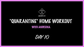 """Day 10 """"QUARANTINE"""" FREE HOME WORKOUT"""