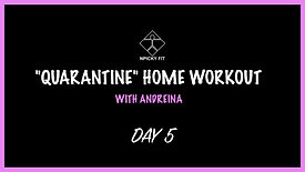 """Day 5 """"QUARANTINE"""" FREE HOME WORKOUT"""