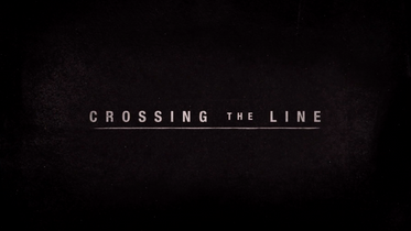 Crossing the Line - Trailer