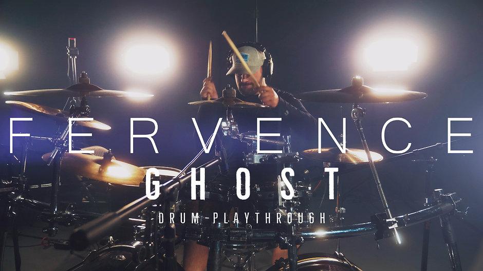 Fervence - Ghost (Drum Playthrough)