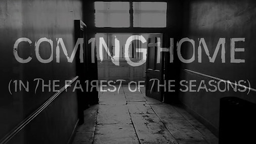 COMING HOME (IN THE FAIREST OF THE SEASONS) - Teaser