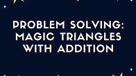 Magic Triangles