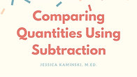 Comparing Using Subtraction