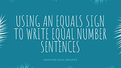Using the Equals Sign to Write Equal Number Sentences