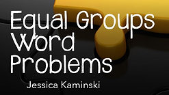 Equal Groups Word Problem