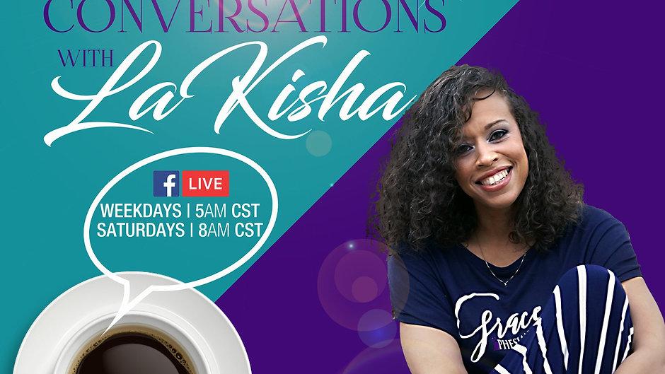 Coffee and Conversations with LaKisha