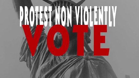 Protest Non Violently Vote #2