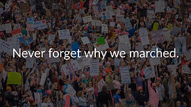 Never Forget Why We Marched