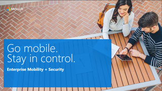Advanced security with the Enterprise Mobility Suite