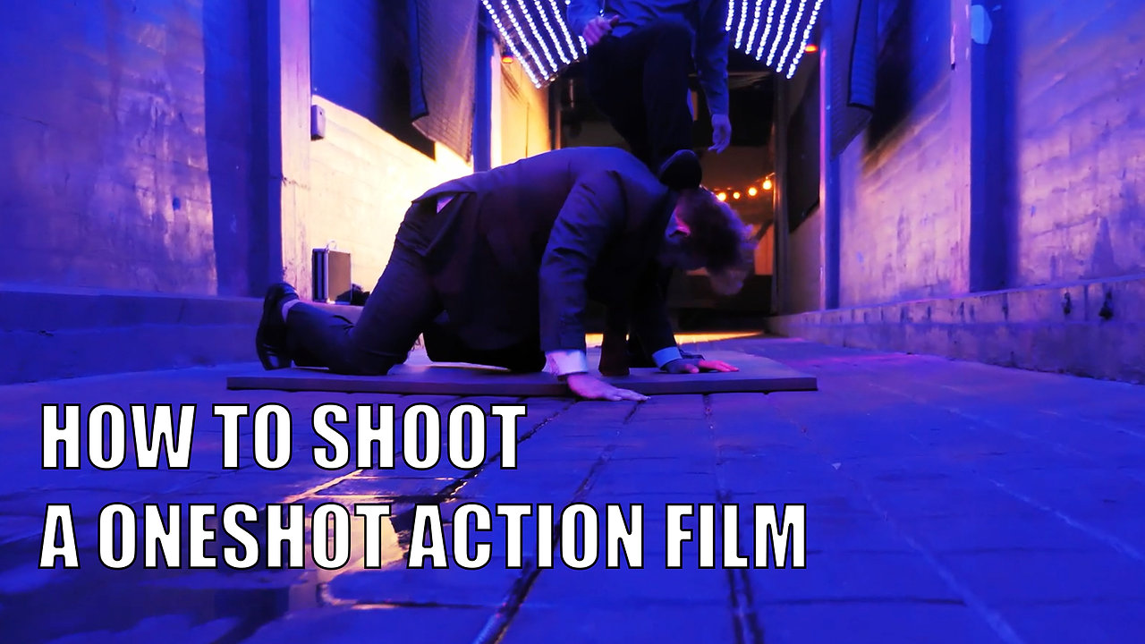 How To Shoot A One Shot Action Film
