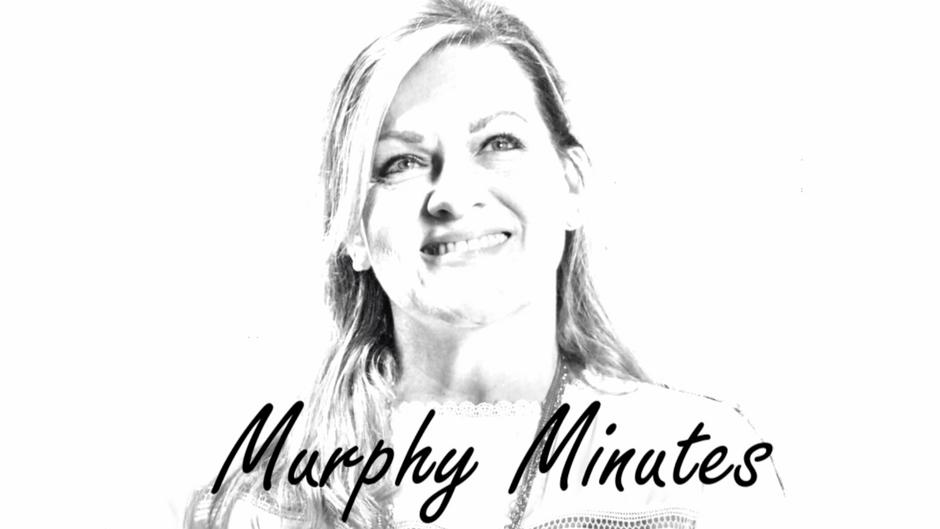 Murphy Minutes
