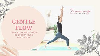 Gentle Flow voor Twist, Extra Boost Tegen De Corona Kilo's