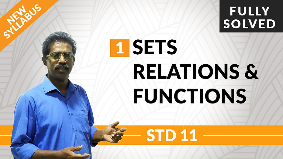 Sets, Relations and Functions | Chapter 1