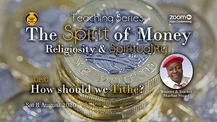 The Spirit of Money - Religiosity & Spirituality - 8 August '20