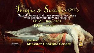 Incubus & Succbus Part 2 - 22-Jan-21
