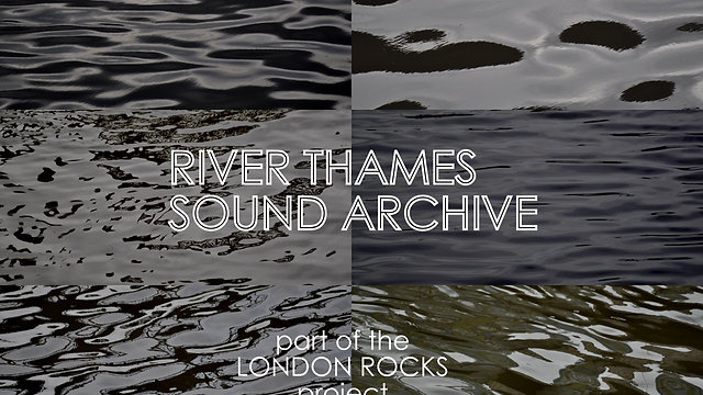 River Thames Sound Archive