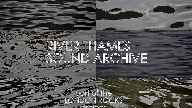 River Thames Sound Archive