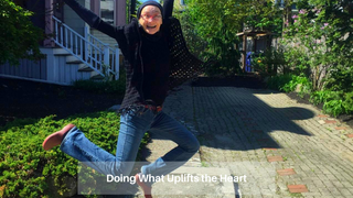 04 :: April 10: Doing what uplifts the heart