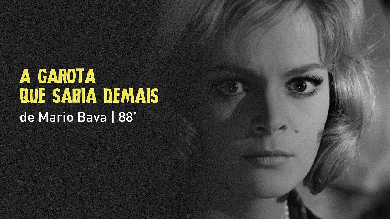 """""""A Garota que Sabia Demais"""", de Mario Bava"""