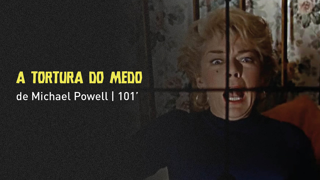 """A Tortura do Medo"", de Michael Powell"