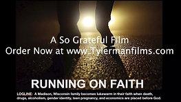 Running On Faith Trailer 2