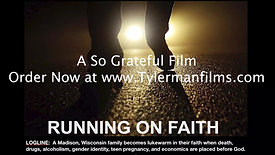 Running On Faith Trailer 2