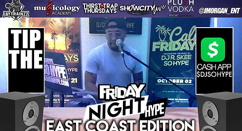 "FRIDAY NIGHT HYPE ""EAST COAST EDITION"""