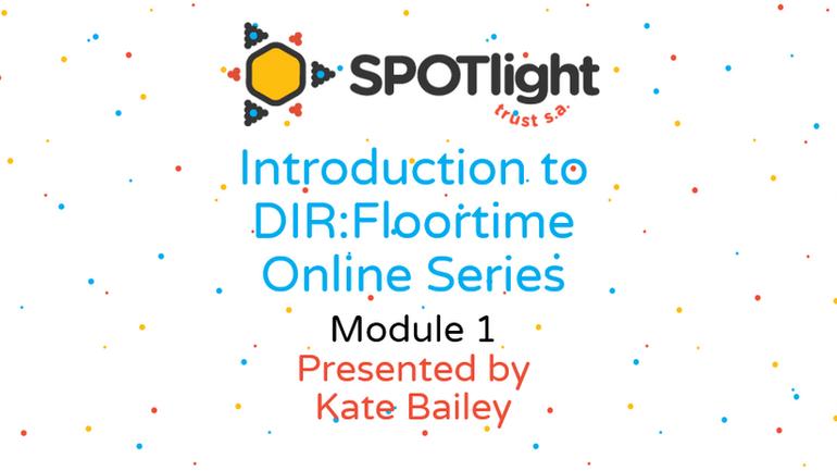 Introduction to DIR:Floortime  Online Series, Module 1