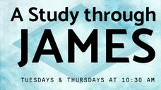 A Study through James - Day 1