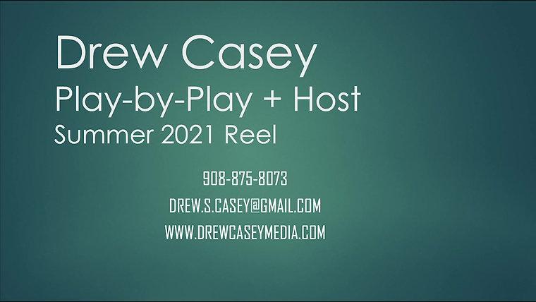 Drew Casey Summer 2021 Reel