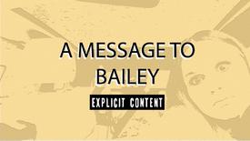A Message To Bailey (Explicit)