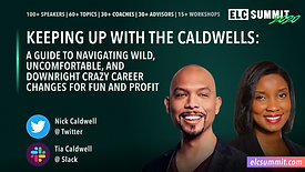 SFELC - Keeping Up With the Caldwells A Guide to Navigating Wild, Uncomfortable, and Downright Crazy Career Changes for Fun and Profit by Nick Caldwell, Tia Caldwell