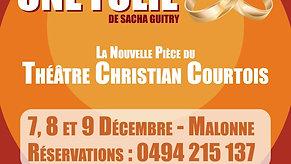 """Teaser WEB - Théâtre Christian Courtois - """"Une Folie"""" - 01"""