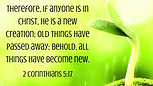 """New To Christ? 2 Corinthians 5:17 """"Therefore If Anyone Is In Christ, He Is A New Creation""""...with brother Dan"""