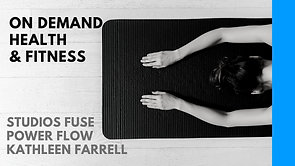 Studios FUSE presents At Home Power Flow with Kathleen Farrell