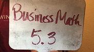 Business Math 5.3