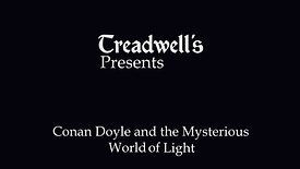 Conan Doyle and the Mysterious World of Light