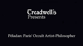 Péladan: Paris' Occult Artist-Philosopher