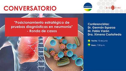 Conversatorio: posicionamiento estratégico de pruebas diagnósticas en neumonía