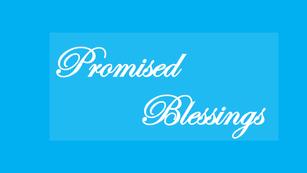 Promised Blessings
